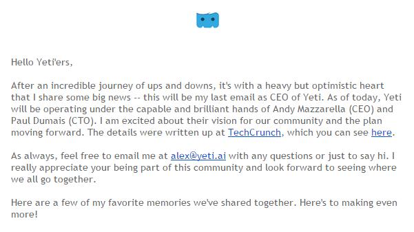 La app Yeti es adquirida por inversionistas privados, y de ésta manera Alex se despidió de los usuarios.