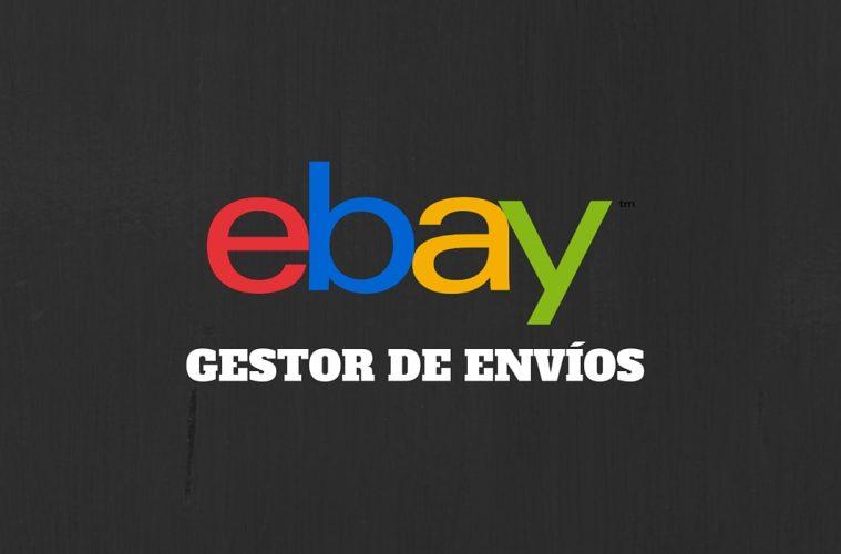 El Gestor de Envíos eBay.com España es presentado en nuestro país