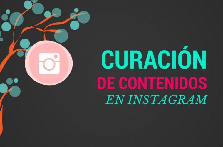 content curation en Instagram se pone a prueba