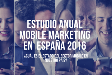 Estudio de mobile marketing 2016