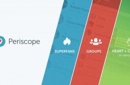 Superfans, grupos y Periscope.tv