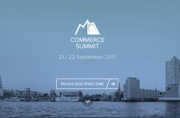 Commerce Summit 2017: El evento que reunirá expertos del sector digital en Hamburgo
