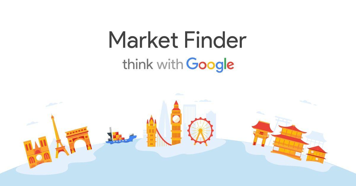 Cómo sacarle todo el partido a Google Market Finder: la herramienta para ayudarte a internacionalizar tu negocio