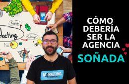 requisitos para elegir agencia soñada