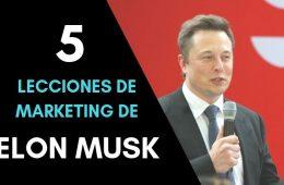 5 lecciones de marketing de Elon Musk