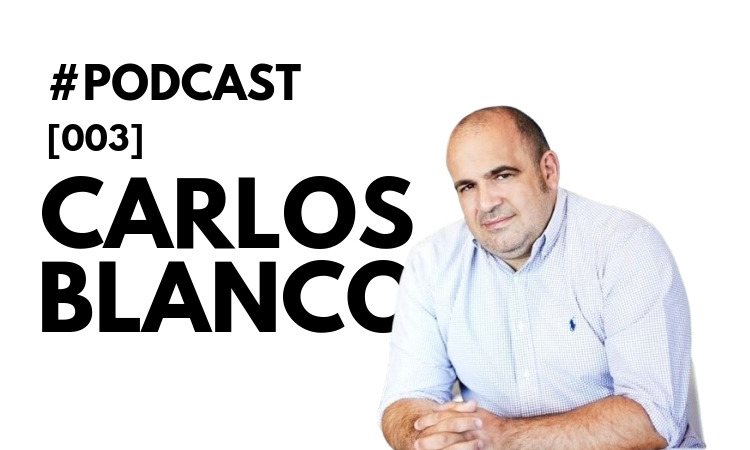 Carlos Blanco, entrevistado en el podcast de Marketing4eCommerce