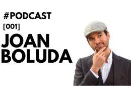 Entrevista a Joan Boluda en el Podcast de Marketing4eCommerce