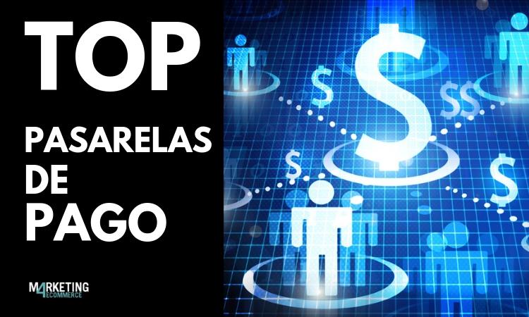 MEJORES PASARELAS DE PAGO