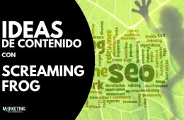 IDEAS DE CONTENIDO CON SCREAMING FROG