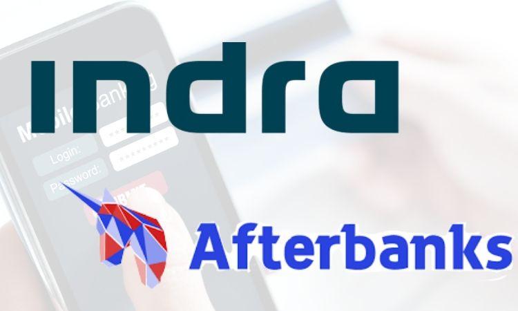 Indra compra la fintech Afterbanks especialista en desarrollo de APIs bancarias
