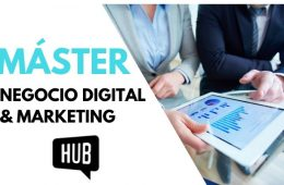 Máster Negocio Digital & Marketing de HUB: opiniones y valoración