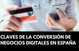 Claves de la conversión en negocios digitales en España (Flat101, 2019)