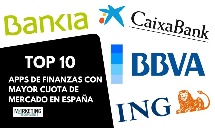 Top 10: las apps de finanzas con más cuota de mercado en España