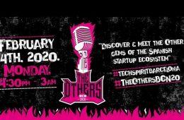 The Others BCN 2020: una gran fiesta final para celebrar el Tech Spirit BCN