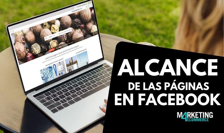 Cuál es el alcance orgánico de las páginas de Facebook en España (y el mundo)
