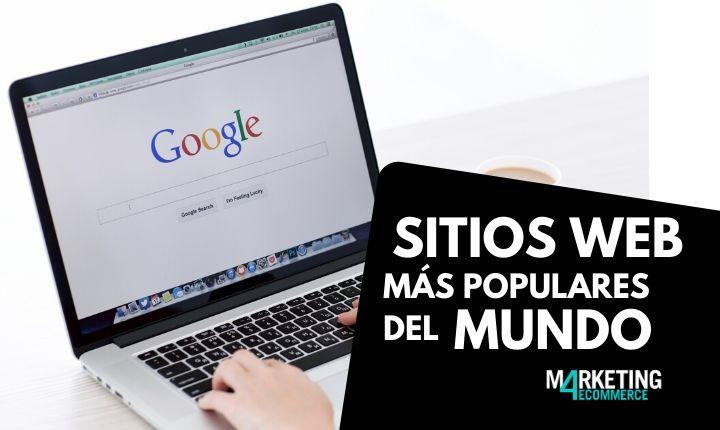 Cuáles son las webs más visitadas del mundo (2020)