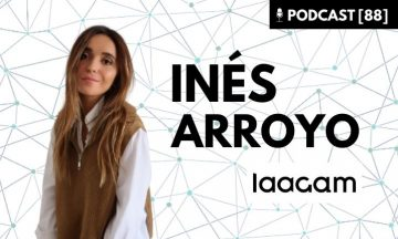 Inés Arrojo Laagam Podcast