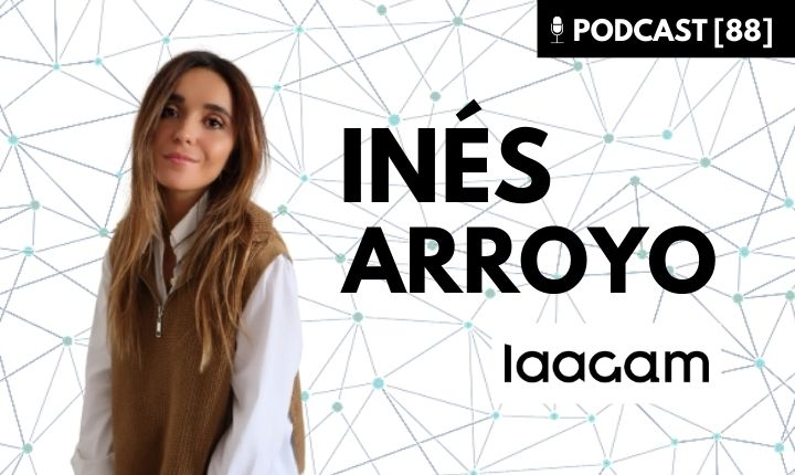 Inés Arrojo Laagam Podcast