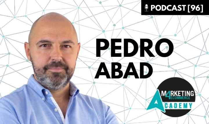 Pedro Abad Marketing 4 eCommerce Academy