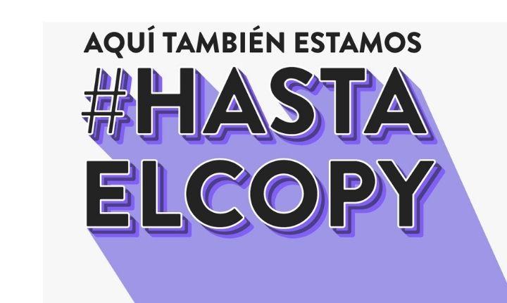 #Hastaelcopy, una campaña para luchar contra la desigualdad en el marketing