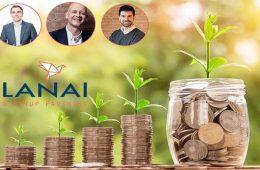 Lanai amplia su inversión de capital para startups en crecimiento